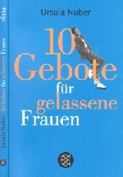 Nuber, Ursula; Zehn Gebote für gelassene Frauen 2. Auflage