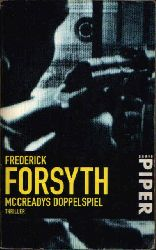 Forsyth, Frederick: McCreadys Doppelspiel