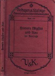 Hubatsch, Oskar; Homers Odyssee und Ilias im Auszuge Deutsche Schulausgabe 16. u. 17. Auflage