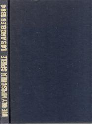 Kürten, Dieter; Die Olympischen Spiele Los Angeles 1984