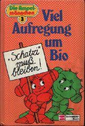 Schröder, Rainer M.: Viel Aufregung um Bio Die Ampelmännchen - Band 3