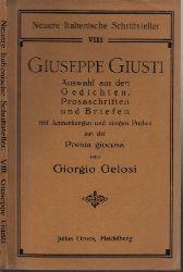 Gelosi, Giorgio; Giuseppe Giusti - Auswahl aus den Gedichten, Prosasehriften und Briefen mit Anmerkungen und einigen Proben aus der Poesia giocosa