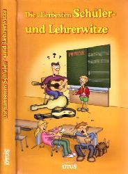 Asbeck, Verena; Die allerbesten Schüler- und Lehrerwitze