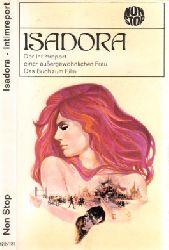 Autorengruppe; Isadora - Die Memoiren der Tänzerin Isadora Duncan Bereditigte Lizenzausgabe