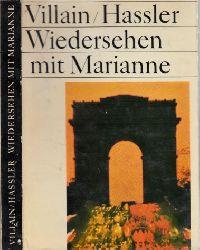 Villain, Jean;  Wiedersehen mit Marianne Fotos von Jürg Hassler