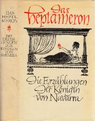 Heinrich, Bruno;  Das Heptameron - Die Erzählungen der Königin von Navarra