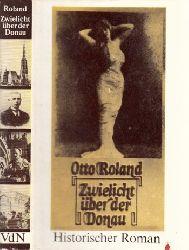 Roland, Otto; Zwielicht über der Donau 2. Auflage