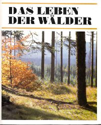 Jenik, Jan und Pavel Pecina;  Das Leben der Wälder