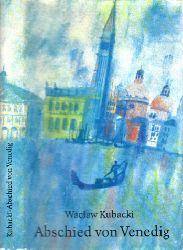 Kubacki, Waclaw; Abschied von Venedig