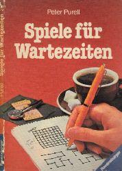 Purell, Peter; Spiele für Wartezeiten Ravensburger Freizeit-Taschenbücher Band 25 4. Auflage