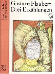 Flaubert, Gustave; Drei Erzählungen - Erinnerungen eines Narren - November 1. Auflage