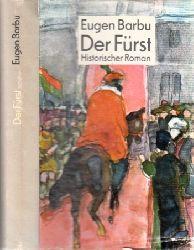 Barbu, Eugen;  Der Fürst - Historischer Roman