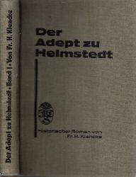 Klencke, Fr. H.;  Der Adept zu Helmstedt - Denkwürdigkeiten aus dem Leben des Professors Beireis - erster Band