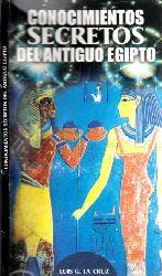 La Cruz, Luis G.; Conocimientos Secretos del Antiguo Egipto