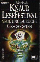 Holbe, Rainer:  Neue unglaubliche Geschichten Knaur LeseFestival
