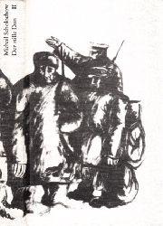 Scholochow, Michail;  Der stille Don erstes und zweites Buch