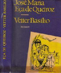 de Queiroz, Jose Maria Eca; Vetter Basilio