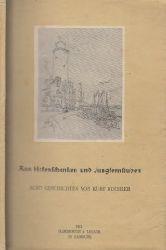 Küchler, Kurt; Aus Hafenschenken und Jungfernstuben