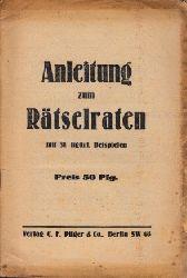 Autorengruppe;  Anleitung zum Rätselraten mit 31 figürl. Beispielen