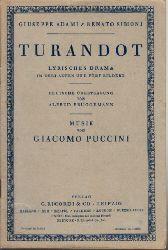 Adami, Giuseppe, Renato Simonis und Alfred Brüggemann; Turandot - Lyrisches Drama in drei Akten und fünf Bildern