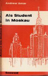 Amar, Andrew;  Als Student in Moskau