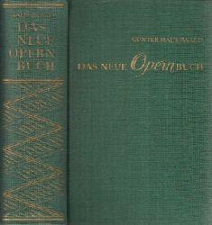 Hausswald, Günter;  Das neue Opernbuch