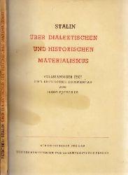 Fetscher, Iring;  Stalin - Über dialektischen und historischen Materialismus - Staat und Gesellschaft Band 5 vollständiger Text und kritischer Kommentar