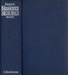 Kissinger, Henry A.; Memoiren 1968-1973 Dem Andenken an Nelson A. Rockefeller