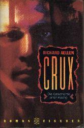 Aellen, Richard: Crux Die Geschichte einer Rache