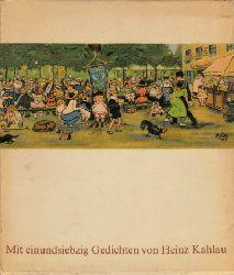Zille, Heinrich, Gerhard Flügge und Margarete Köhler-Zille; Berlin aus meiner Bildermappe Mit Versen von Heinz Kahlau