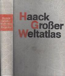 Autorengruppe; Haacks Großer Weltatlas - Register 1. Auflage 1 -90. Tausend