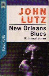 Lutz, John:  New Orleans Blues Kriminalroman