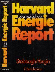 Stobaugh, Robert und Daniel Yergin; Energie-Report der Harvard Business School