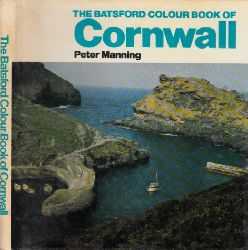 Manning, Peter;  The Batsford colour Book of Cornwall