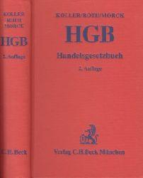 Koller, Ingo, Wulf-Henning Roth und Winfried Morck; Handelsgesetzbuch 2. Auflage