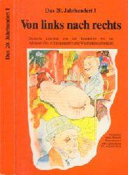 Albrecht, Frank;  Von links nach rechts - Das 20. Jahrhundert I - Deutsche Literatur von der Revolution bis zur Adenauer-Ära in Erstausgaben und Widmungsexemplaren