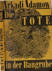 Adamow, Arkadi; Die Tote in der Baugrube Kriminalroman 3. Auflage