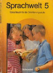 Autorengruppe;  Sprachwelt - Sprachbuch für die Orientierungsstufe - Neubearbeitung - 5. Schuljahr