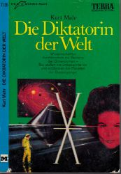 Mahr, Kurt; Die Diktatorin der Welt - Science Fiction-Roman
