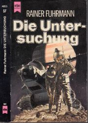 Fuhrmann, Rainer; Die Untersuchung - Science Fiction