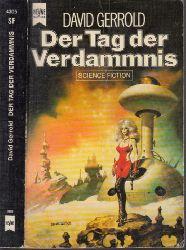 Gerrold, David;  Der Tag der Verdammnis - Der Krieg gegen die Chtorr: Zweiter Roman - Science Fiction