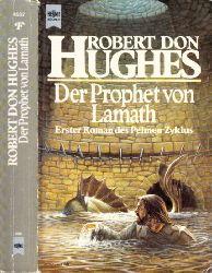 Hughes, Robert Don; Der Prophet von Lamath - Erster Roman des Pelmen-Zyklus - Fantasy
