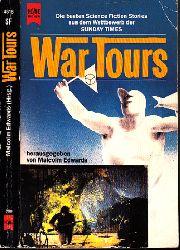 """Edwards, Malcom;  War Tours - Die besten SF-Erzählungen eines Wettbewerbs der """"Sunday Times"""""""