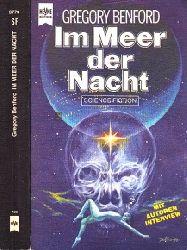 Benford, Gregory; Im Meer der Nacht - Science Fiction-Roman Deutsche Erstveröffentlichung - Mit einem Interview des Autors