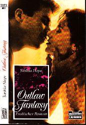 Hope, Saskia; Outlaw Fantasy - Erotischer Roman