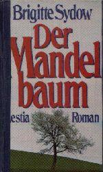 Sydow, Brigitte: Der Mandelbaum