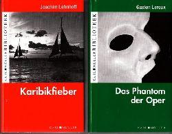 Lehnhoff, Joachim und Gaston Leroux;  Karibikfieber - Das Phantom der Oper - 2 Bücher