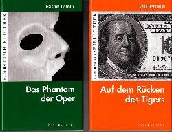 Leroux, Gaston und Will Berthold;  Das Phantom der Oper - Auf dem Rücken des Tigers - 2 Bücher