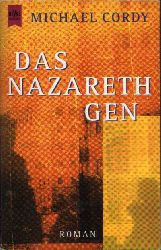 Cordy, Michael:  Das Nazareth Gen