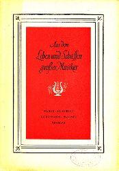Hartung, Annina;  Aus dem Leben und Schaffen großer Musiker - Heft 2 - Biographische Lesehefte für die 7. bis 10. Klassen